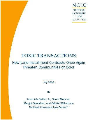 Toxic Transactions How Land Installment Contracts Once Again